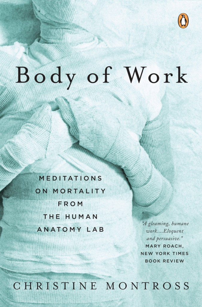 """""""Body of Work"""" by Dr. Christine Montross"""